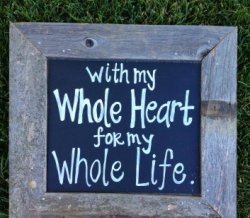 Vintage Whole Heart Wood Sign